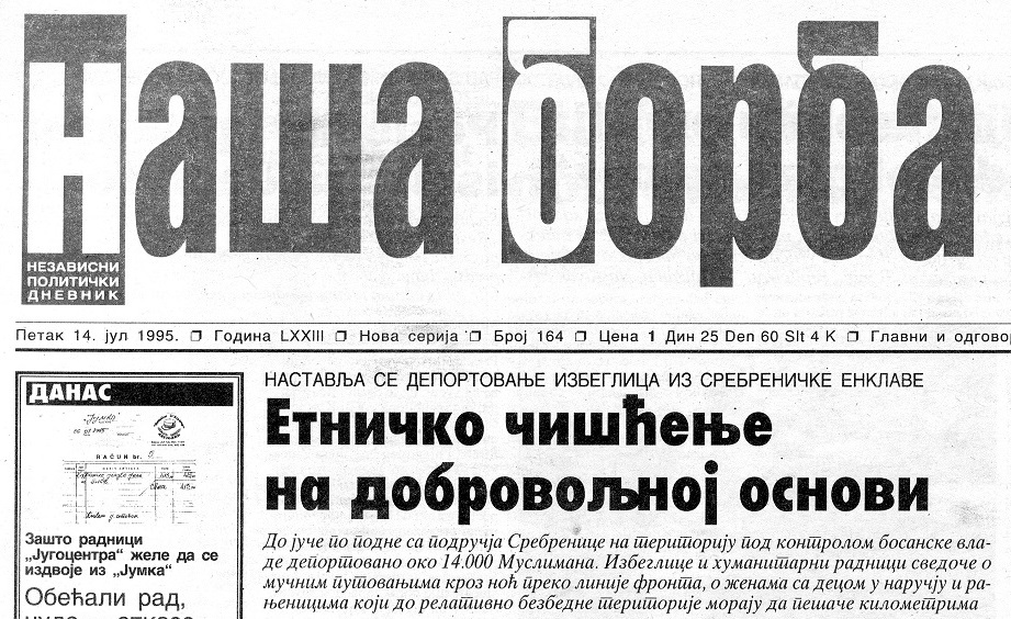 Nevladini mediji tek naslućuju istinu: Naša Borba 14.7.1995