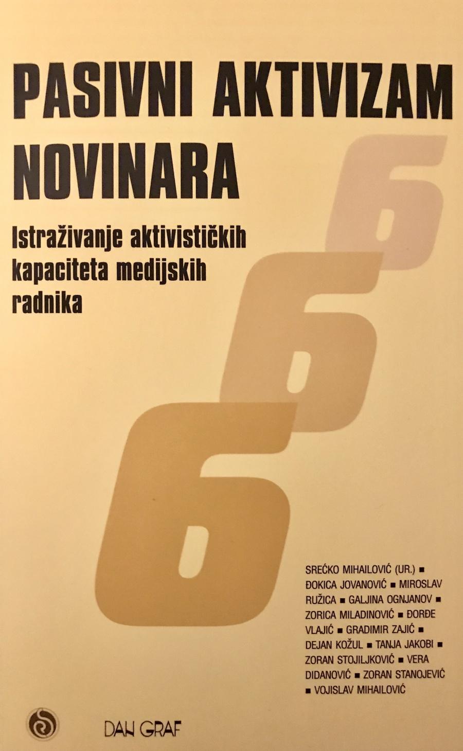 Pasivni aktivizam novinara - Istraživanje aktivističkih kapaciteta medijskih radnika
